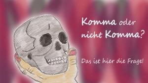 deutsche Kommaregeln, gelten auch für Online-Texte