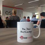 Du bist BarCamp. Tasse für Sessionanbieter beim BarCamp Köln 2018