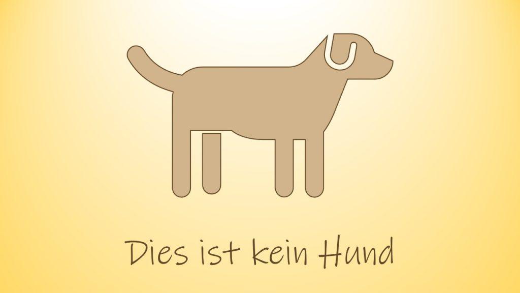 Dies ist kein Hund. Dies ist das Bild von einem Hund. Der WordPress Alternativtext sollte dies so benennen.