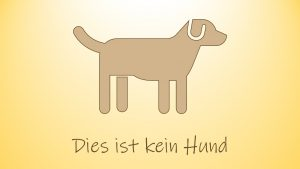 Dies ist kein Hund, Dies ist das Bild von einem Hund. Der WordPress Alternativtext sollte dies so benennen.