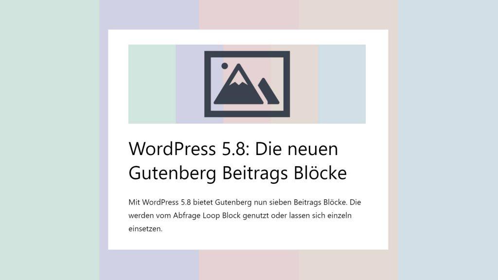 Gutenberg Beitrags Blöcke: der Beitragsbild Block zeigt die Blöcke Beitragsbild, Beitragstitel und Beitragsauszug